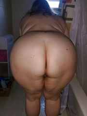 Bare immense women with humungous asses..